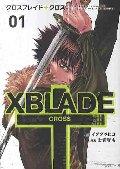 XBLADE(クロスブレイド)+CROSS 01