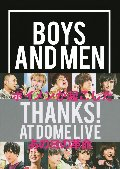 BOYS AND MEN THANKS! AT DOME LIVE