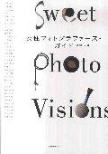 女性フォトグラファーズ・ガイド Sweet Photo Visions